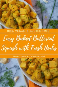 Butternut squash just on it's own is delicious, but the fresh herbs and garlic really boost it to another level.