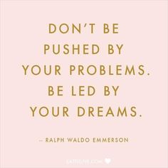 Be Led By Your Dreams