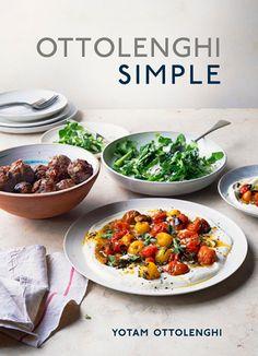 450-OTTO_Ottolenghi-Simple Yotam Ottolenghi, Ottolenghi Recipes, Simple Cookbook, Chicken Marbella, Dinner Games, Tamale Pie, Best Cookbooks, Wine Recipes, Chicken