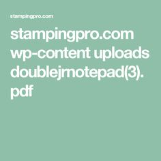 stampingpro.com wp-content uploads doublejrnotepad(3).pdf