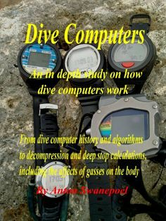 Dive Computers (Diving) by Anton Swanepoel. $10.51. Publisher: Anton Swanepoel; 1 edition (June 29, 2011). Author: Anton Swanepoel. 166 pages