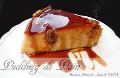 Pudding de pain / Bread Pudding / Budin de Pan