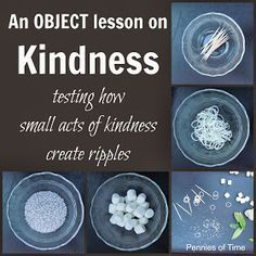 Good family home evening lesson! Act of Kindness Object Lesson: Testing how small acts of kindness create ripples. from Pennies of Time Bible Object Lessons, Fhe Lessons, Guidance Lessons, Youth Lessons, Primary Lessons, Teaching Kindness, Kindness Activities, Church Activities, Sunday Activities