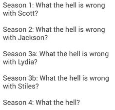 Season 5: What the hell Theo?....season 5b:what the hell mason?