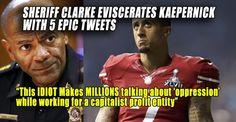 """Sheriff Clarke EVISCERATES National Anthem Disrespecting """"IDIOT"""" Colin Kaepernick (8/28/16)"""