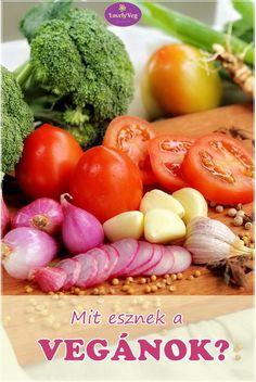 Mit esznek a vegánok? Hasznos tippek és tanácsok nem csak vegánoknak Vegetables, Food, Essen, Vegetable Recipes, Meals, Yemek, Veggies, Eten