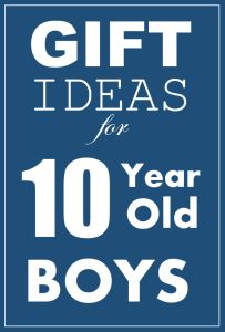 Inexpensive and Frugal Gift Ideas for 10 Year Old Boys