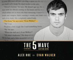 It's official! Alex Roe has been cast as Evan Walker in #5thWaveMovie! (June 27, 2014)