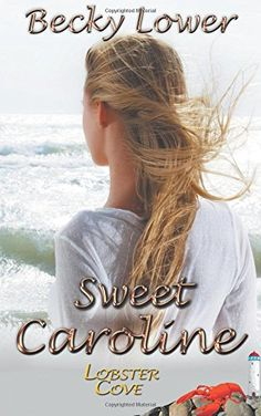 Sweet Caroline by Becky Lower. Caroline Stuart never returned to Lobster Cove after an embarrassing summer night when she was fifteen. But her cousin's marriage was an event she couldn't miss. Imagine her surprise when she discovers her partner in the bridal party is Grant Jackson, the same boy who humiliated her years ago. She still hates him. Yet, he still excites her. Grant had more than the usual problems fitting in as a teenager, being the only boy of mixed heritage in the school…