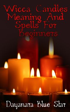 Wicca Candles Meaning and Spells  For Beginners  www.realwiccanspells.com