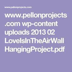 www.pellonprojects.com wp-content uploads 2013 02 LoveIsInTheAirWallHangingProject.pdf