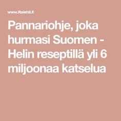 Pannariohje, joka hurmasi Suomen - Helin reseptillä yli 6 miljoonaa katselua