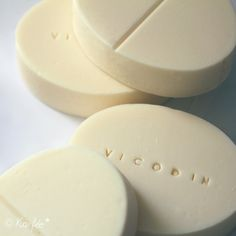 Vicodin Soap!!! Oh wow!  hee hee.  someone might try to eat it though.  WHOOPS!