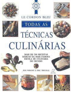Manual da Gastronomia Le Courdon Bleu  Um Manual que tem o objetivo de passar toda a técnica da cozinha francesa. Um presendo do espaçoDOgoumet, para os amantes e profissionais da gastronomia.