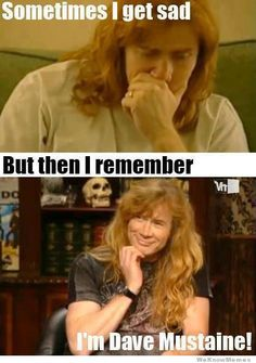 Love Dave Mustaine!