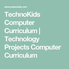 TechnoKids Computer Curriculum | Technology Projects Computer Curriculum