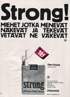 Miehet jotka menevät näkevät ja ... Strong