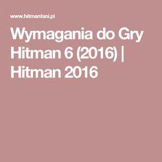 Wymagania do Gry Hitman 6 (2016) | Hitman 2016