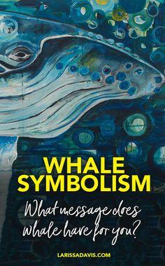 Whale meaning: spirit animal symbolism - Larissa Davis is The Soul Path Artist Spirit Animal Totem, Animal Spirit Guides, Animal Totems, Animal Symbolism, Animal Meanings, Whale Painting, Save The Whales