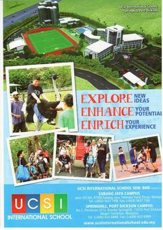 EXPLORE new ideas! ENHANCE your potential! ENRICH your experience! — with ucsi springhill at Bandar Springhill Port Dickson.