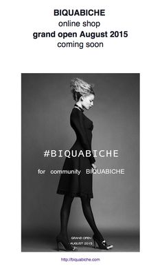 #BIQUABICHE   online shop   grand open August 2015  coming soon