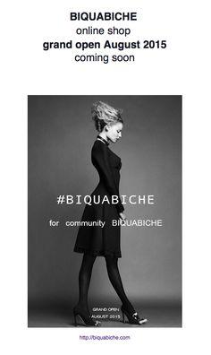 #BIQUABICHE   online shop   grand open August 2015  coming soon