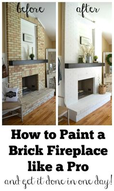 Fantastic Free easy Fireplace Remodel Concepts How to Paint a Brick Fireplace like a Pro. Three easy steps to paint your outdated brick fireplace Fireplace Update, Brick Fireplace Makeover, Home Fireplace, Fireplace Ideas, Brick Fireplace Decor, Brick Fireplace Remodel, Renovate Fireplace, Fireplace Whitewash, Wood Paneling Makeover