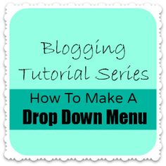 How to Create a Drop-Down Menu In Blogger.  This links works as of 3/13/13.  Author moved entire site.