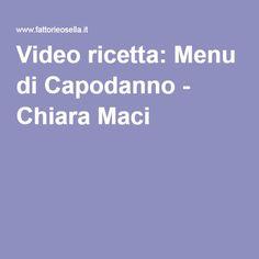 Video ricetta: Menu di Capodanno - Chiara Maci