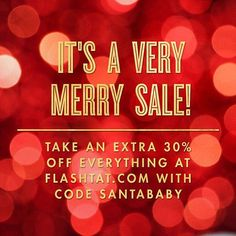 Instagram 上的 Flash Tattoos:「 A very merry holiday #sale is happening at FlashTat.com! Give the gift of sparkle this season, and take an extra 30% off regular priced and sale items on your order with code SANTABABY. Cheers! #flashsale #christmas #flashtat 」