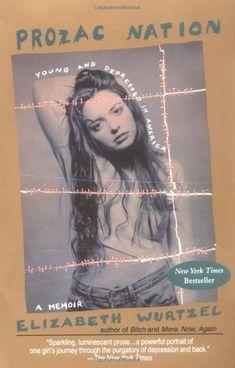 elizabeth wurtzel popular in the s when her book prozac  elizabeth wurtzel prozac nation