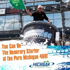 You Can Be The Honorary Starter at the Pure Michigan 400!