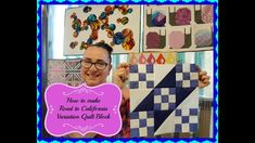 Block of the Month Block #5 May 2018 Road to California Variation