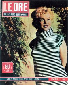 Marilyn Monroe on the cover of Le Ore magazine, November 19, 1955, Italy. Photo by Ted Baron, 1954.