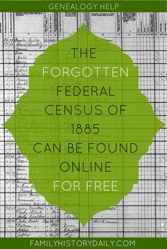 The Forgotten Federal Census of 1885 Can Be Found Online for Free Did you know the 1885 U. Census can be found online for free? Use this powerful free genealogy research tool to trace your ancestry now. Free Genealogy Records, Free Genealogy Sites, Genealogy Forms, Genealogy Search, Family Genealogy, Genealogy Chart, Genealogy Humor, Family Tree Research, Genealogy Organization