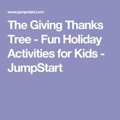 The Giving Thanks Tree - Fun Holiday Activities for Kids - JumpStart