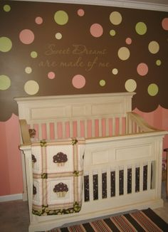 cupcake nursery if we ever have a girl! so cute. even the walls are painted like a cupcake
