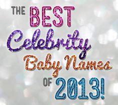 The Best Celebrity Baby Names of 2013! | Disney Baby