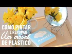 Como pintar e renovar um móvel de plástico | How to paint plastic furniture with spray - YouTube