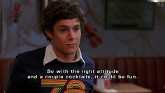 my attitude about…pretty much anything.