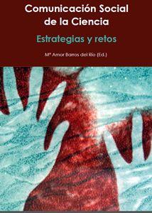 Comunicación Social de la Ciencia: Estrategias y Retos - CENIEH [ebook]
