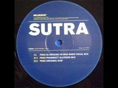 Sutra 'Free' (DJ Antoine vs Mad Mark Vocal Mix)