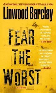 Fear The Worst Linwood Barclay Paperback Book Suspense Thriller Novel