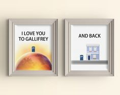 I love you to Galifrey and back Art Print set 11 x 14 Doctor Who Wall Art Print Whovian Gift Tardis Dr Who Love Quote I love you to the moon by CarnivalePress on Etsy https://www.etsy.com/listing/224700950/i-love-you-to-galifrey-and-back-art