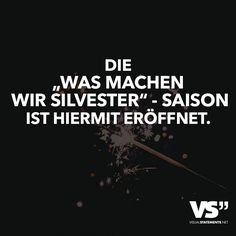"Die ""Was machen wir Silvester"" - Saison ist hiermit eröffnet - Fitne Pini Quotes About New Year, Year Quotes, Cerca Natural, Visual Statements, Big Love, Just Smile, Wallpaper Quotes, Love Life, Qoutes"