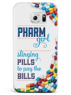 Pharm Girl - Pharmacy Tech Pharmaceuticals Case for Galaxy S6