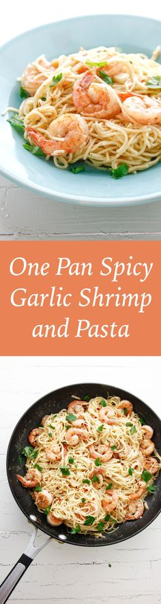 One Pan Spicy Garlic Shrimp and Pasta