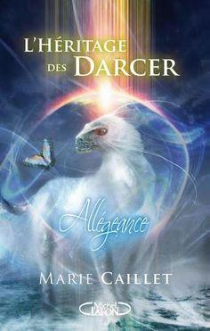 Allégeance (L'héritage des Darcer, #2) by Marie Caillet