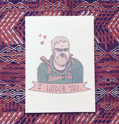 Funny Nerdy Valentine's Day Cards - I hodor you - GOT