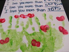 I love you more than... for mother's/father's day (my kiddo and I often say this to each other before bed)